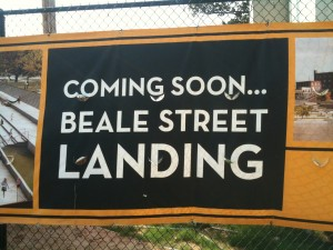 Beale Street Landing is Coming Soon