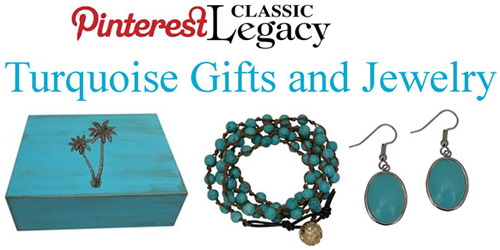 Turquoise Gifts and Jewelry a Fun Collection from Classic Legacy