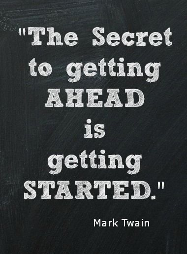 quotes Secret to getting ahead Mark Twain Quote