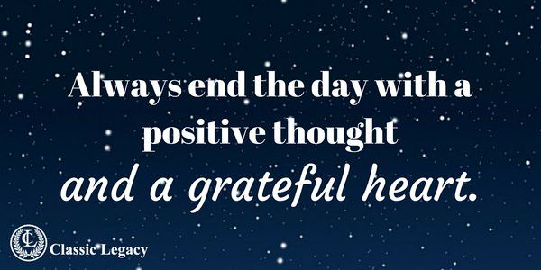 Always end the day Grateful Heart