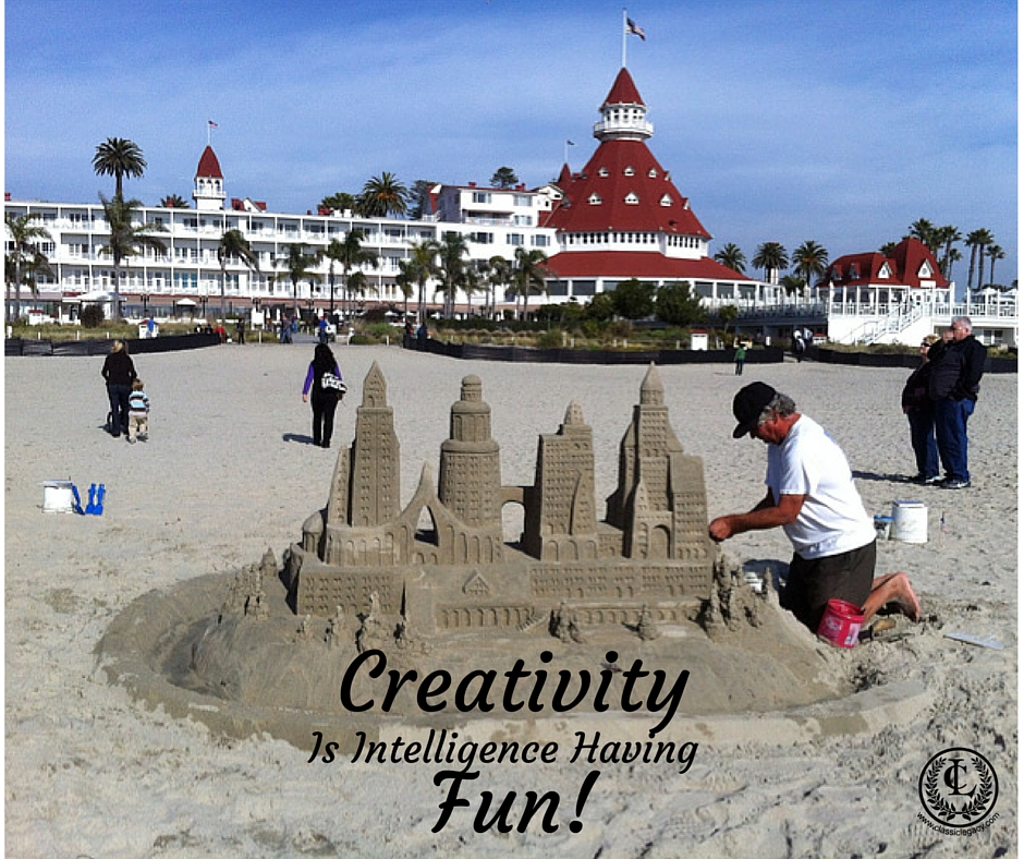 Quote Creativity is Intelligence Having Fun Hotel Del Sandcastle