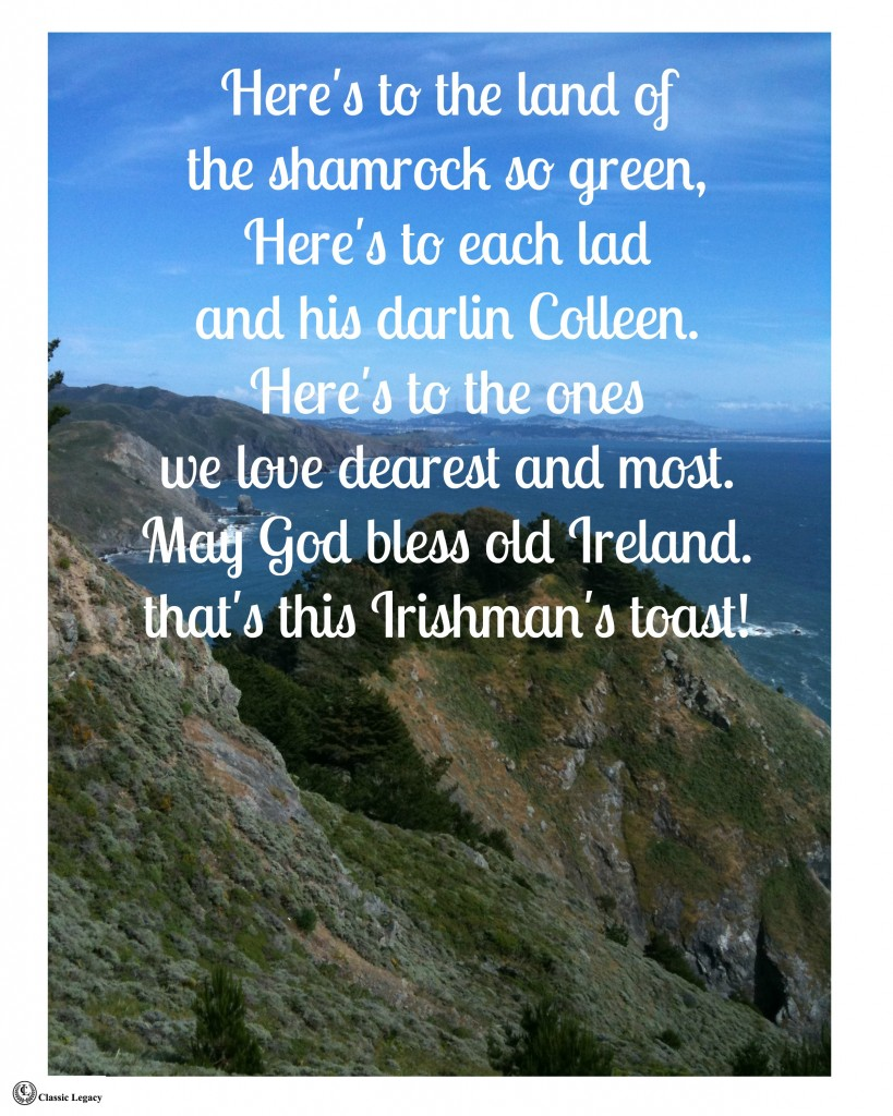 Irish Quotes Here's to the land of the shamrock so green