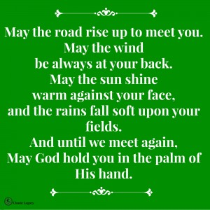 Irish Quotes May the road rise up to meet you.