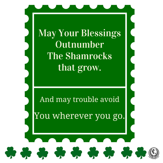 May Your Blessings Outnumber Shamrocks