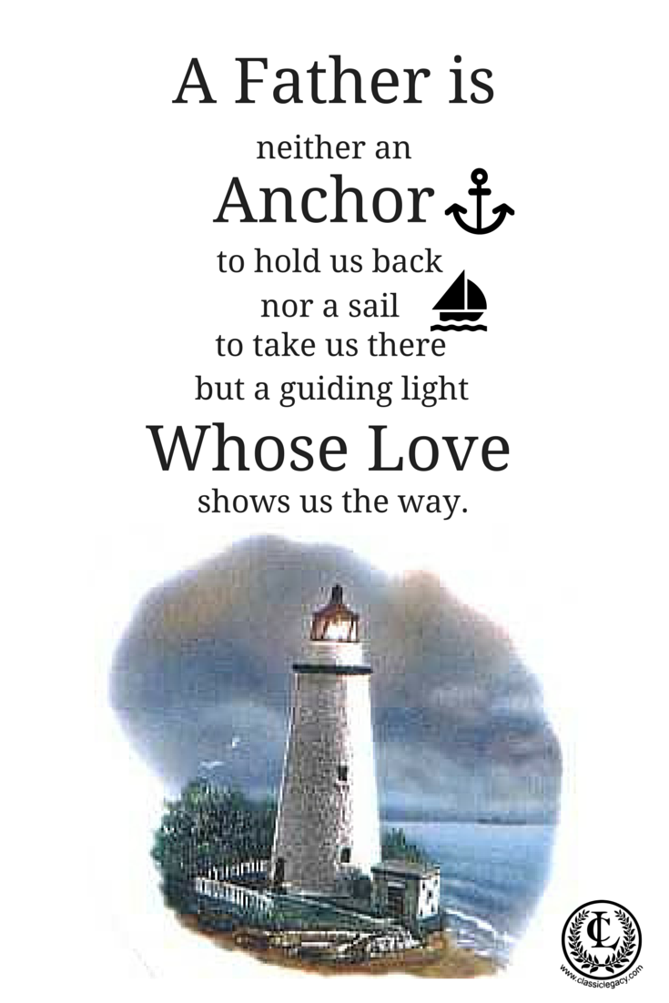A father is a lighthouse