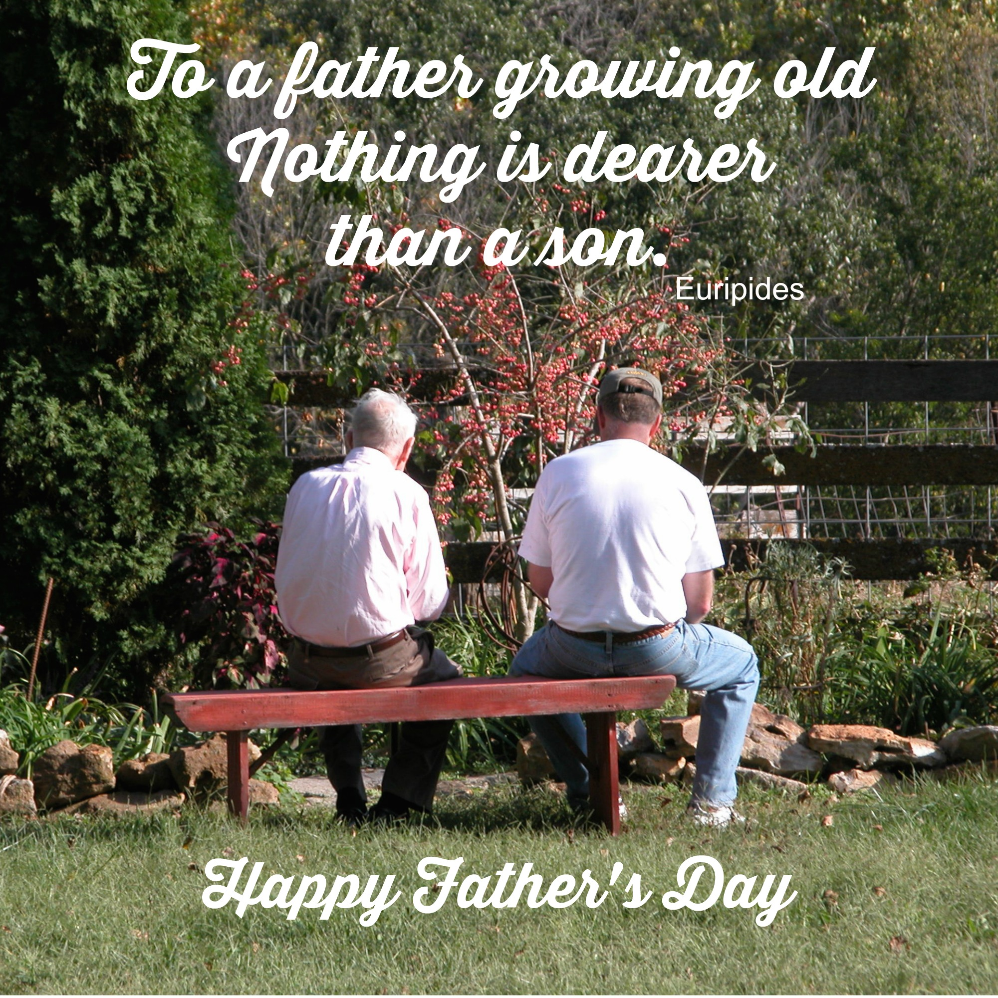 Growing Old Happy Father's Day