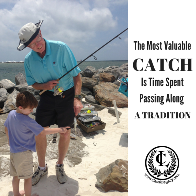 The Most Valuable Catch is Passing Along a Tradition