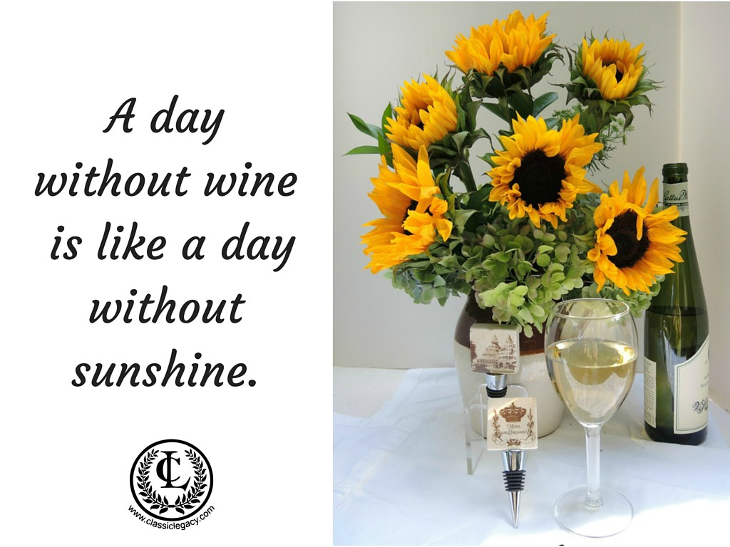 A Day without Wine Sunshine