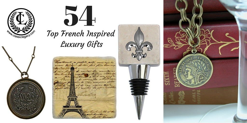 54 Top French Inspired Luxury Gifts