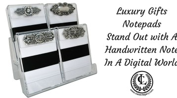 Luxury Gift Notepads Stand Out in Digital World