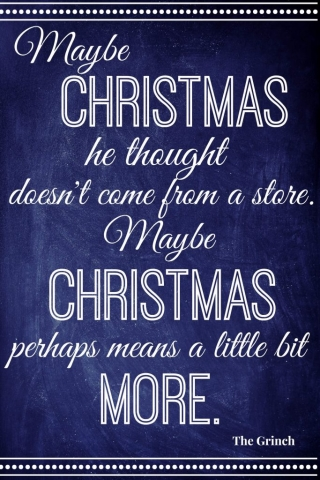 Christmas Quote Maybe Christmas Perhaps Means A Little bit More