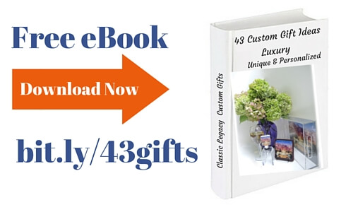 Free Classic Legacy eBook 43 proven ideas for Custom Gifts