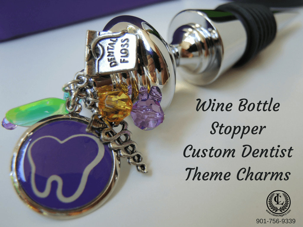 Charmed Wine Bottle Stopper with Custom Dentist theme charms