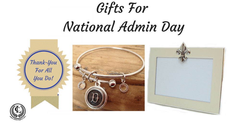 10 Luxury Gifts | National Admin Day | Thank You Gifts Appreciated
