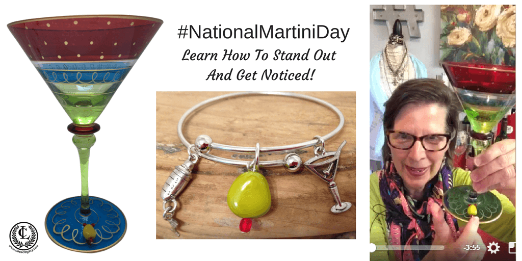National Martini Day Stand Out and Get Noticed
