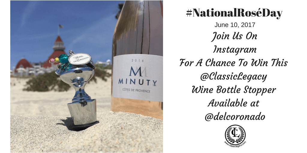 #NationalRoséDay Instagram Contest Hotel Del & Classic Legacy
