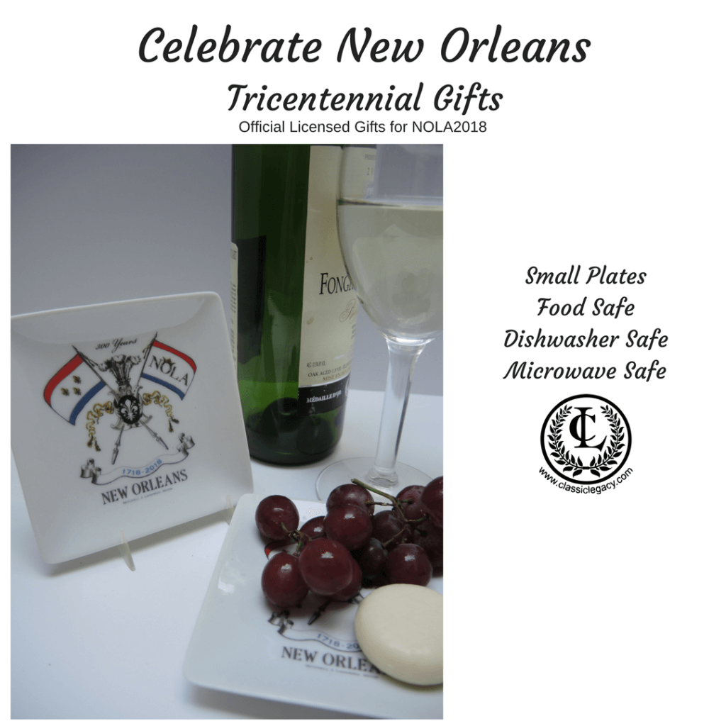 New Orleans Tricentennial Gifts include this small plate which is food safe, dishwasher safe, and microwave safe.