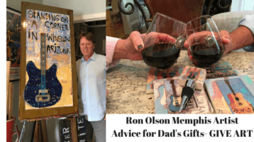 Memphis Art:  Ron Olson's, Advice For Dad's Gift