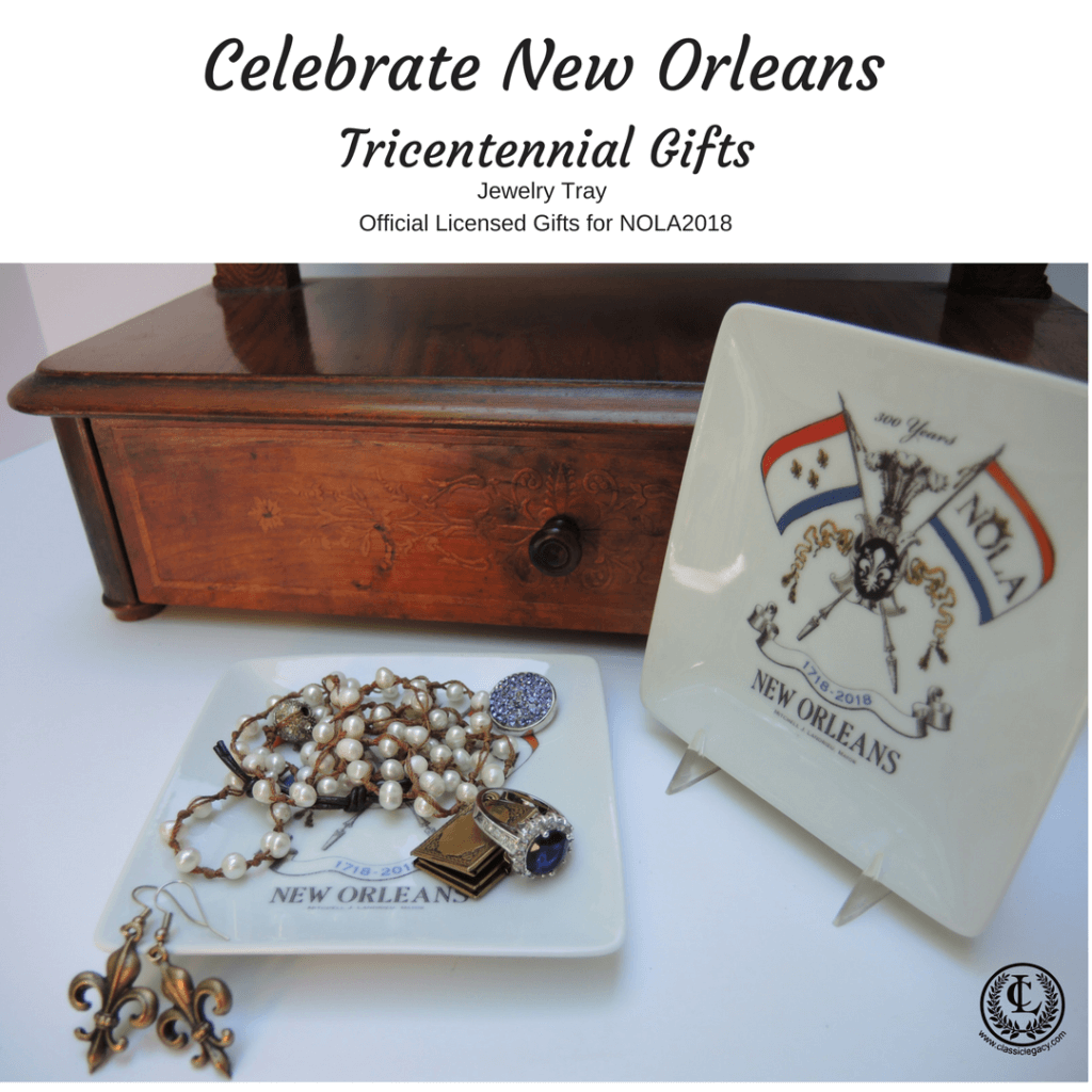 New Orleans Tricentennial Gifts Include Jewelry Tray
