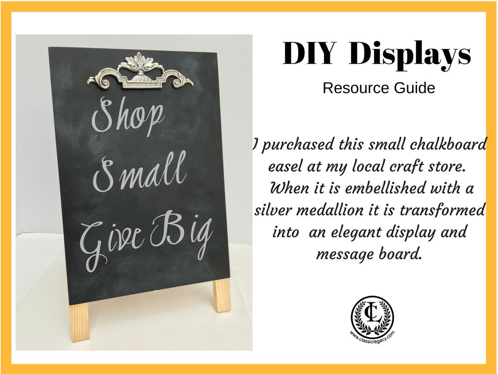 DIY Luxury Retail Display Chalkboard Easel