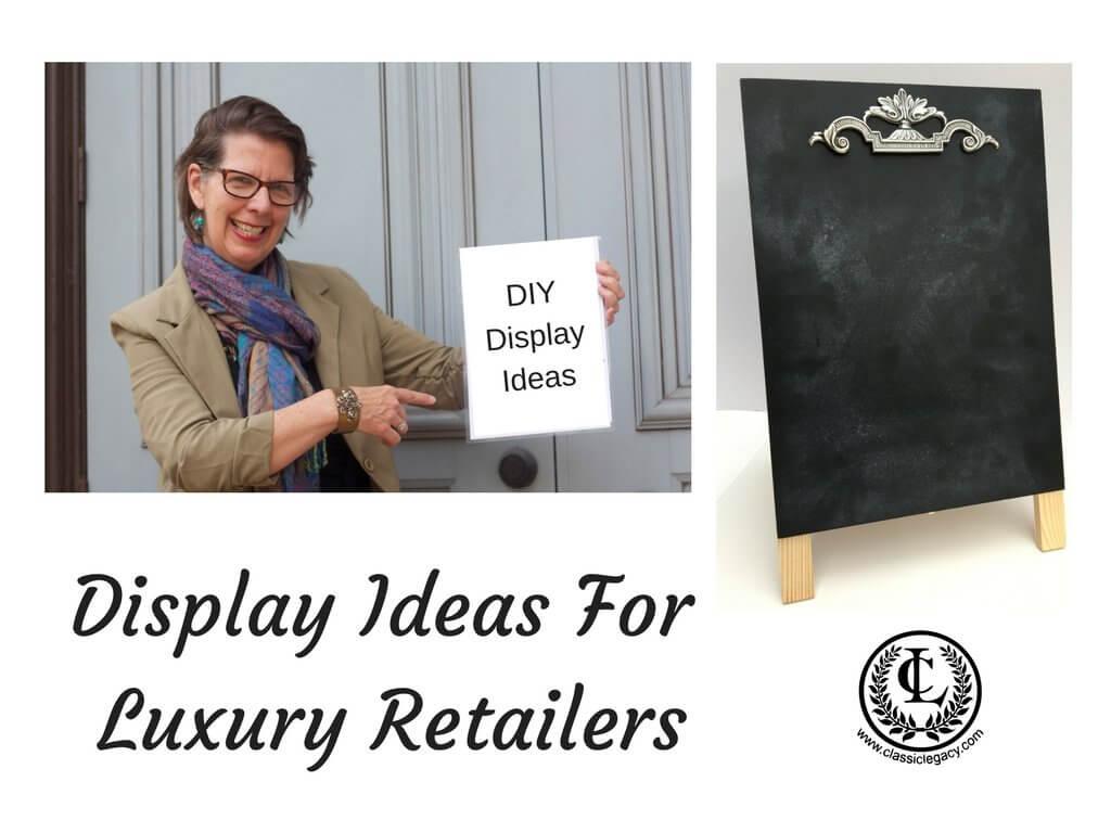 DIY Luxury Retail Displays
